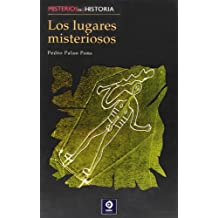 Los lugares misteriosos/ Mysterious Places