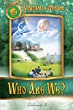 """""""WHO ARE WE?"""", the fifth book of the Ringing Cedars Series, describes the author's search for real-life 'proofs' of Anastasia's vision presented in the previous volumes. Finding these proofs and taking stock of ongoing global environmental destructio..."""