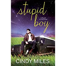 Stupid Boy: New Adult Contemporary Romance (Stupid in Love Book 2)