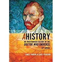 [(A History: An Unauthorized History of the Doctor Who Universe)] [Author: Lance Parkin] published on (November, 2012)