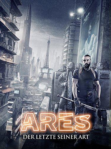 Ares: Der letzte seiner Art [dt./OV] - Der Touch
