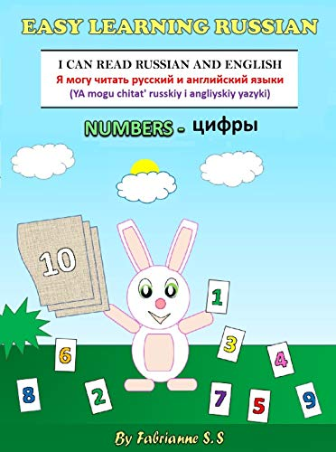 Learn Numbers in Russian,  Russian Children's Picture Book (English Russian Bilingual Books): Russian for children ;  Russian Children Books ; Russian ... ; russian kids books (English Edition)