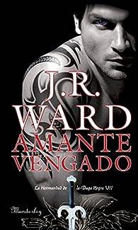 Amante Vengado par J.R. Ward