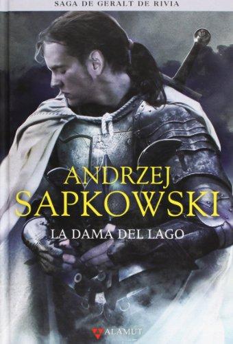 La dama del lago (Alamut Serie Fantástica) por Andrzej Sapkowski