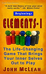 ELEMENTS-1: The Life-Changing Game That Brings Your Inner Selves Out to Play