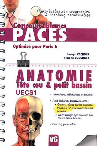 Anatomie Tête cou & petit bassin : UECS 1