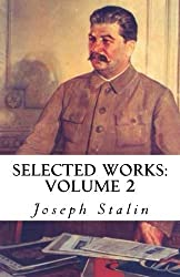 Selected Works: Volume 2 by Joseph Stalin (2013-07-19)