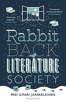 The Rabbit Back Literature Society by [Jaaskelainen, Pasi Ilmari]