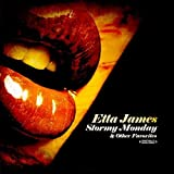 Stormy Monday & Other Favorites (Digitally Remastered) by Etta James (2012-09-05)