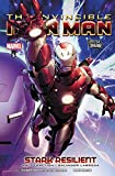 Image de The Invincible Iron Man, Vol. 5: Stark Resilient, Book 1