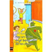 Hay un chico en el baño de las chicas (eBook-ePub) (Barco de Vapor Naranja)