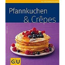 Pfannkuchen & Crepes (GU KüchenRatgeber_2005)