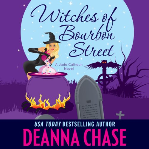 Witches of Bourbon Street: Jade Calhoun Series, Book 2
