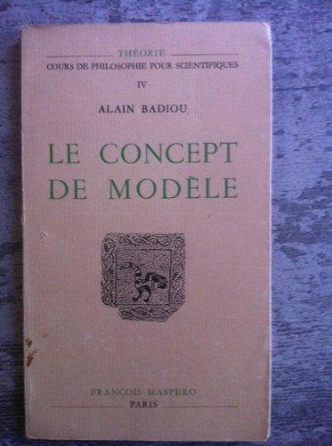 Le concept de modèle : introduction à une épistémologie matérialiste des mathématiques