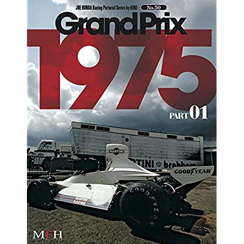 GRAND PRIX 1975 PART 01: RACING PICTORIAL SERIES BY HIRO N.50