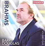 Brahms:Solo Piano Works Vol. 4 [Barry Douglas] [CHANDOS : CHAN 10857]