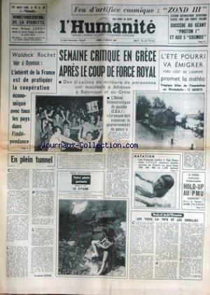 HUMANITE (L') du 19/07/1965 - ZOND III - STATION SOVIETIQUE PLACE SUR ORBITRE SOLAIRE - SEMAINE CRITIQUE EN GRECE APRES LE COUP DE FORCE ROYAL - W. ROCHET A OYONNAX - NATATION - SAN REMO - LA PECHE AU BORD DE MER - LES GONDOLIERS DU TARN.