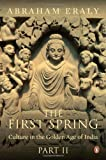 The First Spring: Culture in the Golden Age of India - Part 2