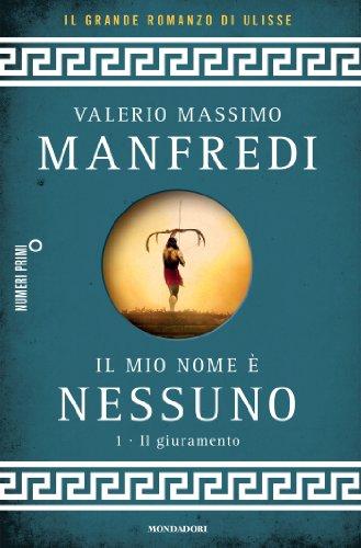 Il mio nome è Nessuno - 1. Il giuramento (Italian Edition)