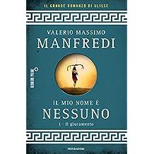 Il mio nome è Nessuno (Omnibus) (Italian Edition)