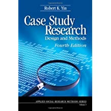 Case Study Research: Design and Methods.