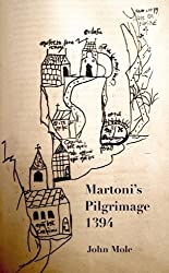 Martoni's Pilgrimage: to the centre of the world and back