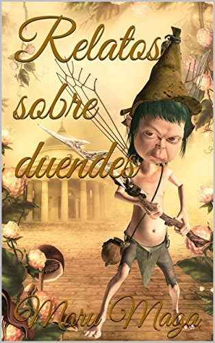 Relatos sobre duendes (Spanish Edition)