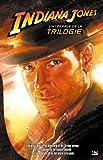Indiana Jones - L'intégrale de la trilogie (édition reliée)
