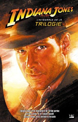 Indiana Jones - L'intégrale de la trilogie (édition reliée) par Campbell Black