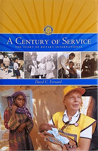 A Century of Service — The Story of Rotary International