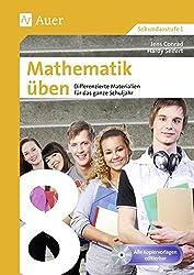 Mathematik üben Klasse 8: Differenzierte Materialien für das ganze Schuljahr (XY üben)