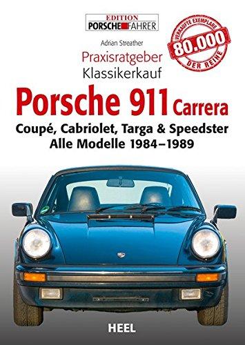 praxisratgeber-klassikerkauf-porsche-911-carrera-coup-cabriolet-targa-speedster-alle-modelle-1984-19