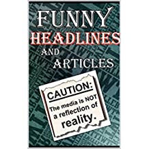 Memes: Funny Headlines & Stories: (With Funny Memes, Bonus Memes, Funny Jokes, Funny News, Fake News) (English Edition)