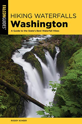Hiking Waterfalls Washington: A Guide to the State's Best Waterfall Hikes (English Edition)