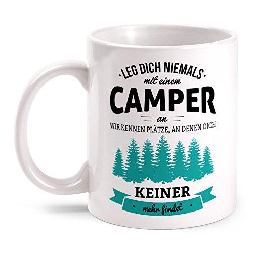 Fashionalarm Tasse Leg dich niemals mit einem Camper an beidseitig bedruckt mit Spruch | Geburtstag Geschenk Idee Camping Urlaub Campen Reisen, Farbe:weiß