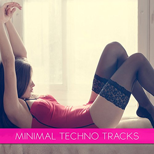 Minimal Techno Tracks