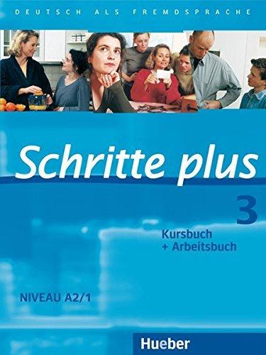 Portada del libro Schritte Plus: Kurs- Und Arbeitsbuch 3 Ohne CD by Silke Hilpert (2011-04-15)