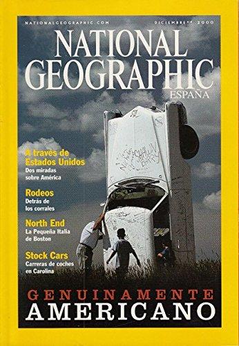 NATIONAL GEOGRAPHIC ESPAÑA. VOL. 7, Nº 6 (Dos miradas sobre América; Rodeos: detrás de los corrales; La Pequeña Italia de Boston)