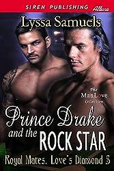 Prince Drake and the Rock Star