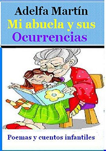 MI ABUELA Y SUS OCURRENCIAS (Para niños y adolescentes)