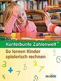 Kunterbunte Zahlenwelt: So lernen Kinder spielerisch rechnen