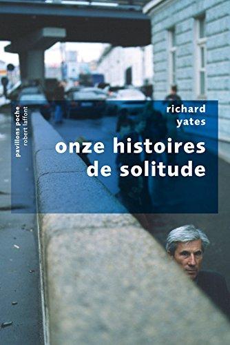 Onze histoires de solitude par Richard YATES