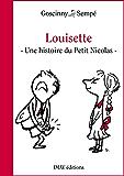 Louisette: Une histoire extraite du Petit Nicolas