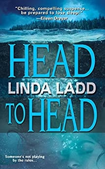 Head To Head (Claire Morgan Book 1) by [Ladd, Linda]