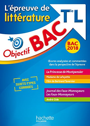 Objectif Bac - Epreuve De Littrature T L 2018