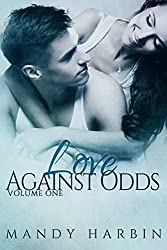 Love Against Odds Volume One (Love Agaist Odds Book 10) (English Edition)