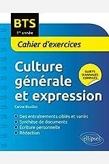 Culture Générale et Expression BTS 1re Année Cahier d'Exercices Broché