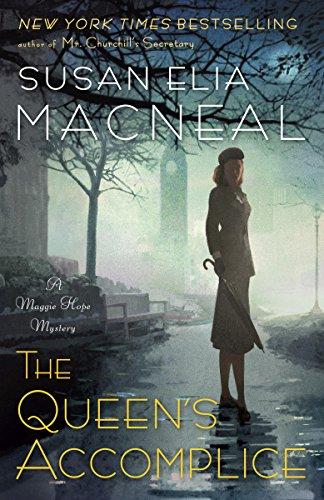 Buchseite und Rezensionen zu 'The Queen's Accomplice: A Maggie Hope Mystery' von Susan Elia Macneal