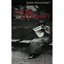 After Literacy: Essays (Counterpoints)