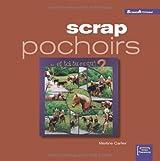 Scrap pochoirs